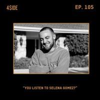 Cover mp3 Ep #105: YOU LISTEN TO SELENA GOMEZ?