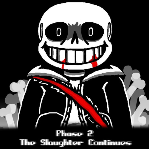 Phase 2 The Slaughter Continues By Undertale Last Breath Ost On