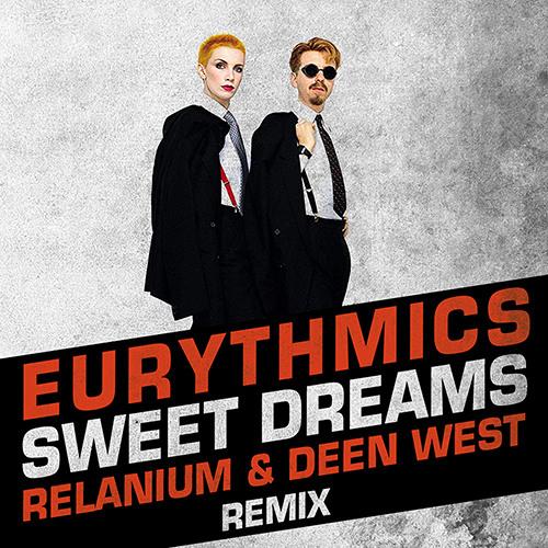 Eurythmics - Sweet Dreams (Relanium & Deen West Remix)[Free Download]