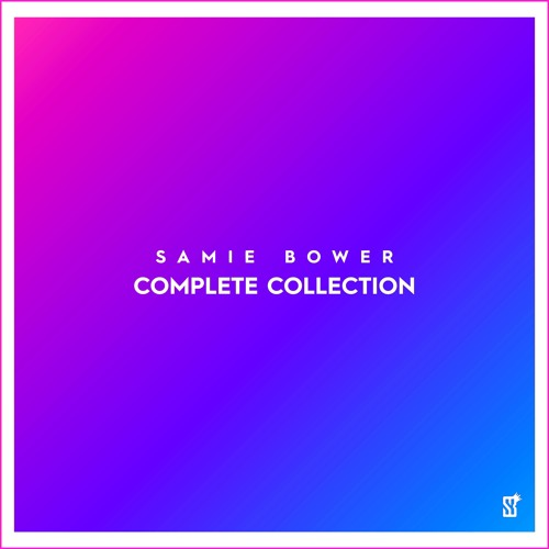 Samie Bower: Complete Collection