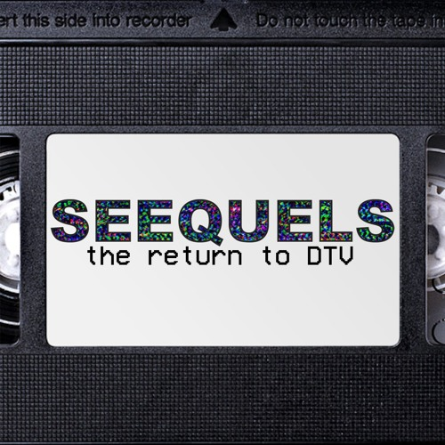 Seequels : Episode 33 - The Scorpion King 4: Quest for Power