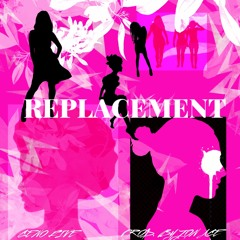Replacement (Prod. by Jon Ace)