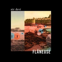 Air Devi - Flâneuse