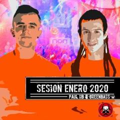 SESION ENERO 2020 - PaulHB & GreenBass (MasfierKlubb)