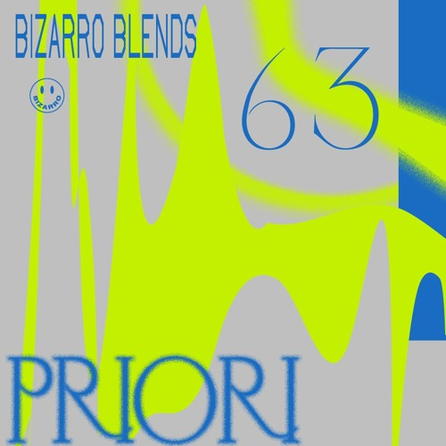 Bizarro Blends 63 // Priori