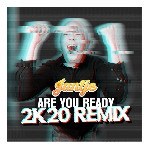 Are You Ready 2K20 - Remix