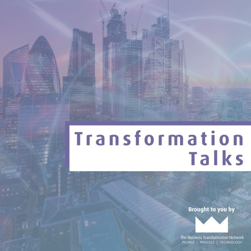 Conducting Effective Business Transformation with Harvey Neve
