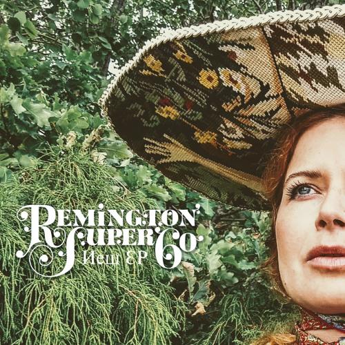Remington Super 60 / New EP
