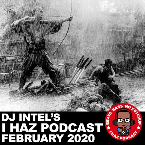 I Haz Podcast February 2020