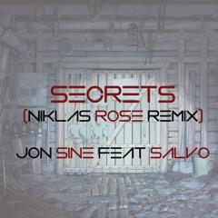 Jon Sine feat. Salvo - Secrets (Niklas Rose Edit)