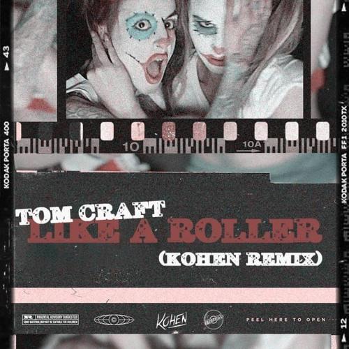 Tomcraft - Like A Roller (Kohen Remix)