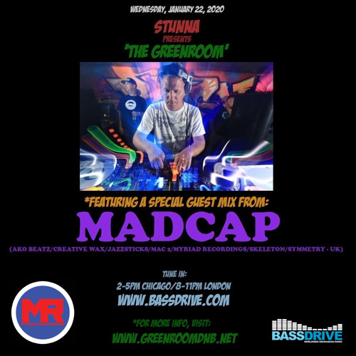 STUNNA - Greenroom DNB Show (22/01/2020) Guest Mix by Madcap
