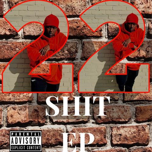 22 Shit EP
