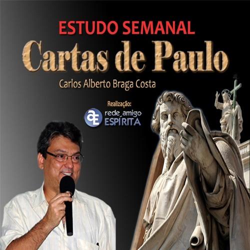 Estudo (149) Cartas de Paulo - Pensamento é  fermentação espiritual - Carlos A Braga