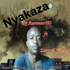 Nyakaza Dj AaronzoTD feat. Zoey & Jimmy