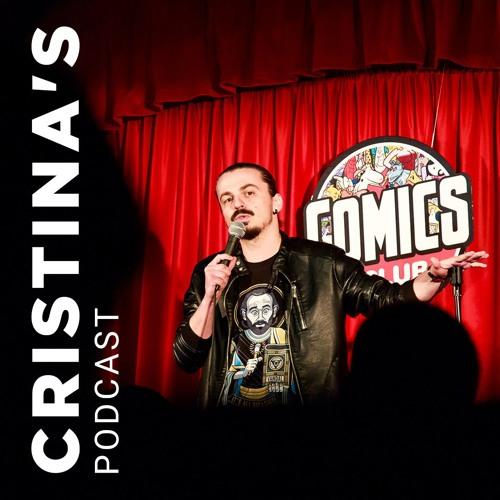 Sergiu X Cristina | Cristina's Podcast