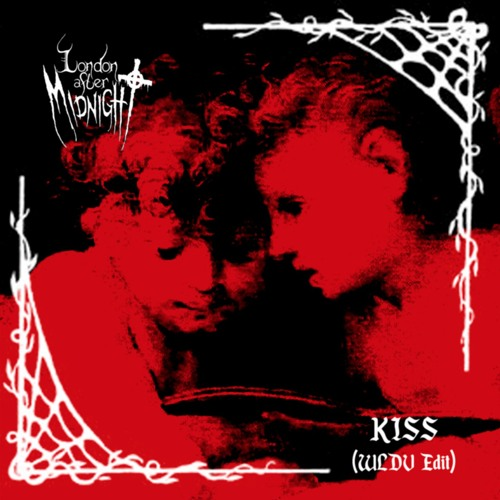 London After Midnight - Kiss (WLDV Edit) FREE DOWNLOAD