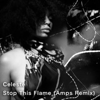 Celeste - Stop This Flame (Amps Remix) Artwork