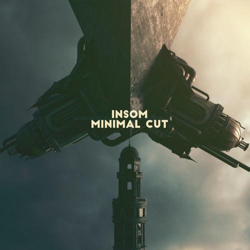 Insom - Minimal Cut [Free Download]