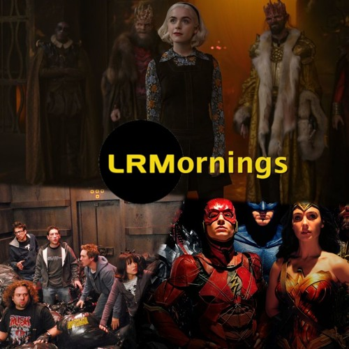 Sabrina Season 3 Excitement, Shows Going On Too Long, And Fanboys 2: The Snyder Cut | LRMornings