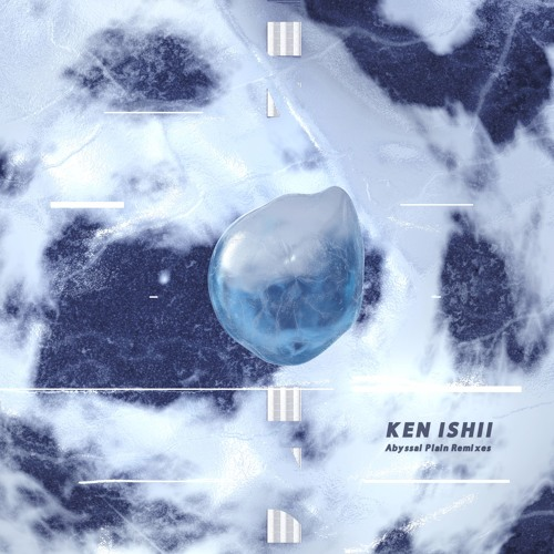 Ken Ishii - Abyssal Plain Remixes