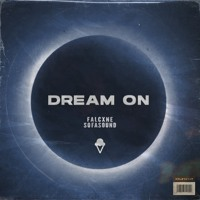 falcxne & Sofasound - Dream On Artwork