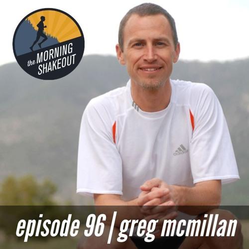 Episode 96 | Greg McMillan