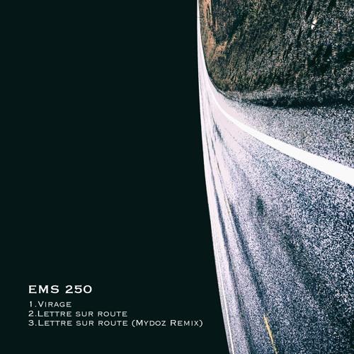 EMS 250-Lettre sur Route EP Previews