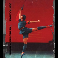 Junta Cadre - The Red Detachment