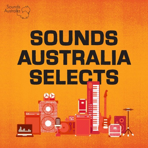 Sounds Australia Selects