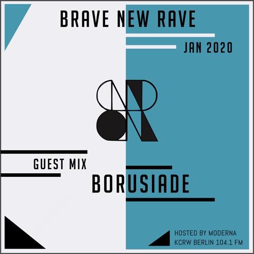 BNR Guest Mix: BORUSIADE