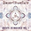 Download Desert Dwellers - Close Eyes In A Dust Storm (Gumi Remix) Mp3