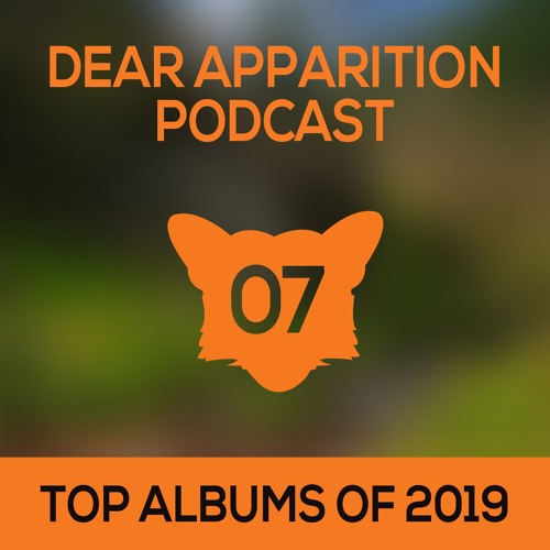 Ep. 07: Top Albums of 2019