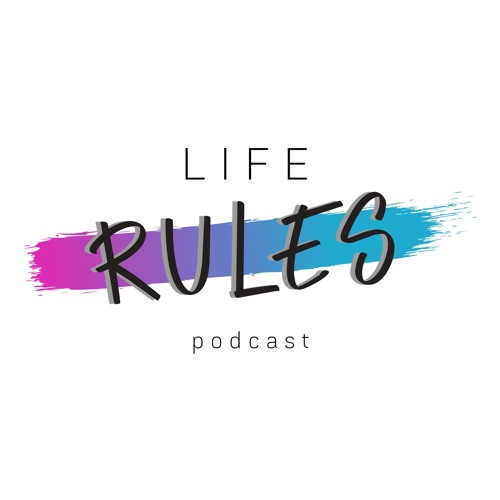 Life Rules - Episode 15 What Are You Watching?