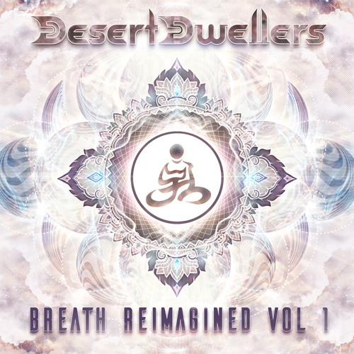 Desert Dwellers - Breath ReImagined, Vol. 1 LP