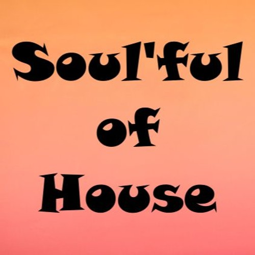Soul'ful of House (mixtape soulful house 2020)