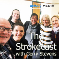 The Strokecast with Gerry Stevens - Shane's Story