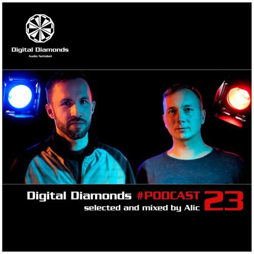 Digital Diamonds #PODCAST 23 by Alic