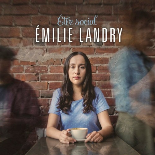 Entrevue avec Émilie Landry