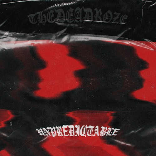 Unpredictable (Prod. slim)