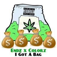 Endz X colorz - I got A Bag