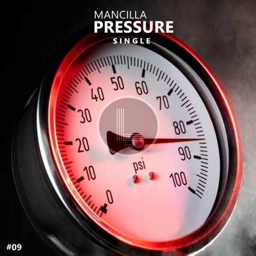 Mancilla - Pressure (Original Mix)