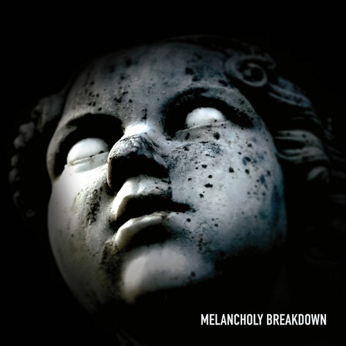 Melancholy Breakdown
