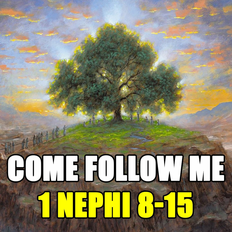 Come Follow Me Q&A for 1 Nephi 8-15...