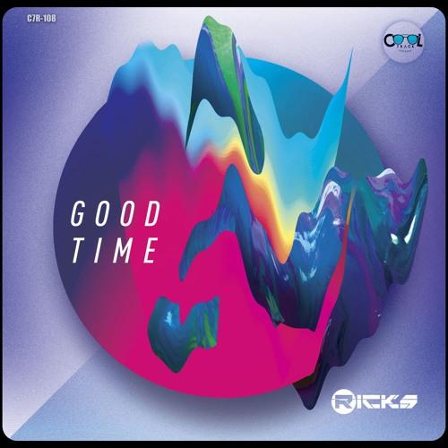 Ricks - Good Time (Original Mix)
