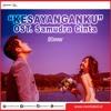 Al Ghazali Ft Chelsea Shania - Kesayanganku OST. Samudra Cinta  | Instagram : @rickychaka