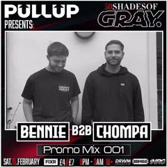 Promo Mix 001 : BENNIE X CHOMPA [4 DECK]
