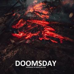 Doomsday - Vikrant Gautam & Lapafimusic