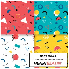 Dynamique - Heartbeatin'