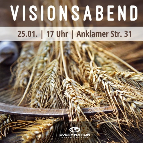 Visionsabend   Vision Evening - Gareth Lowe